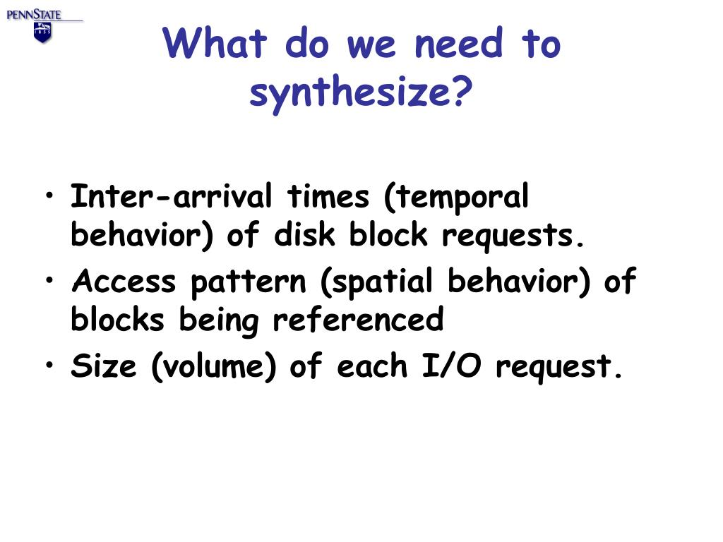 What do we need to synthesize?