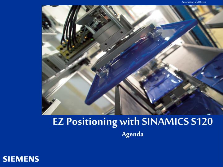 ez positioning with sinamics s120 agenda n.