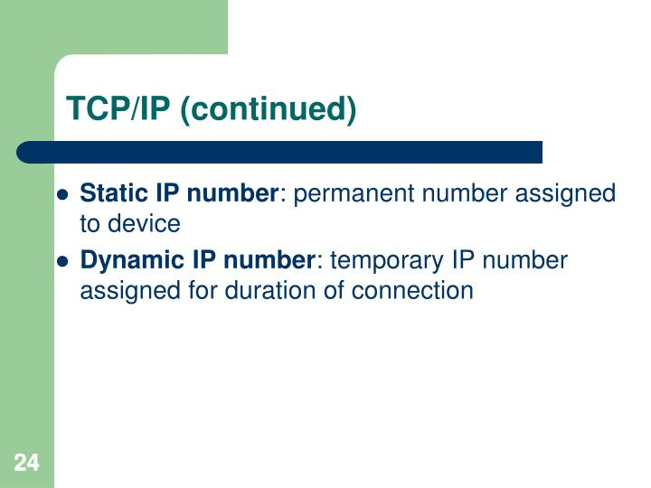 TCP/IP (continued)