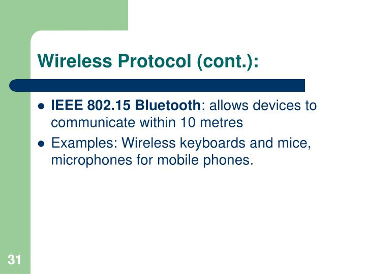 Wireless Protocol (cont.):