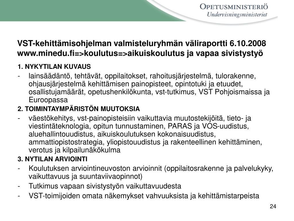 VST-kehittämisohjelman valmisteluryhmän väliraportti 6.10.2008