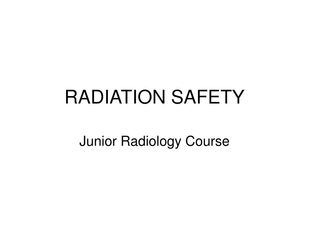 radiation safety l.
