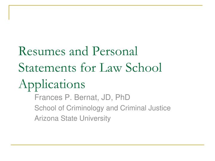 resumes and personal statements for law school applications n.