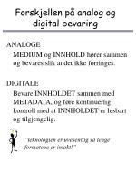 forskjellen p analog og digital bevaring