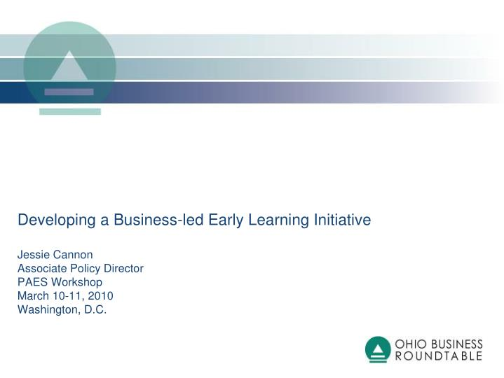 Developing a Business-led Early Learning Initiative