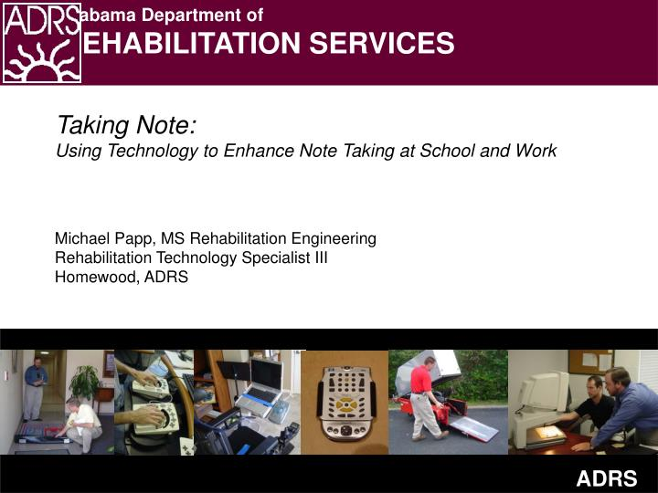 Taking note using technology to enhance note taking at school and work