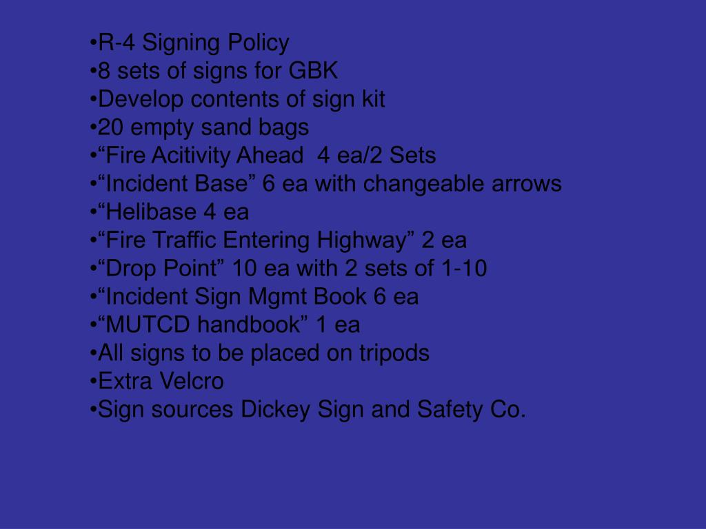 R-4 Signing Policy