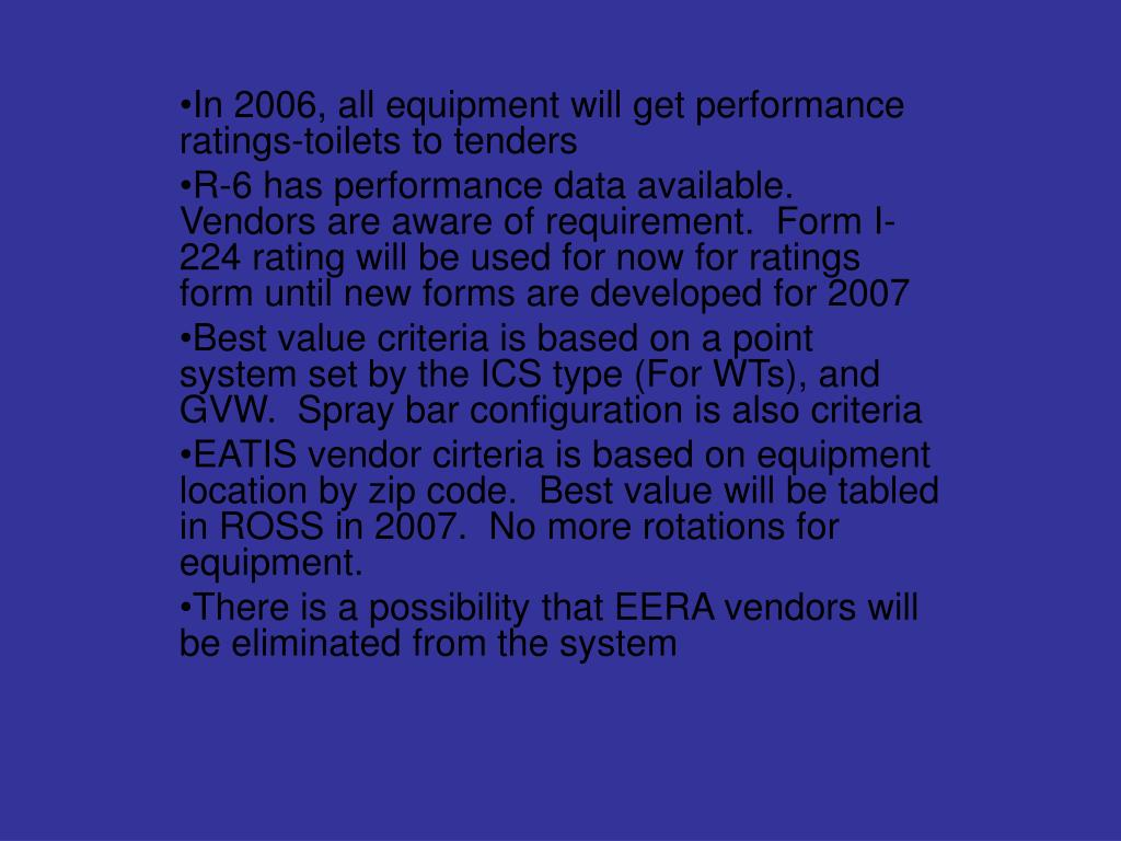 In 2006, all equipment will get performance ratings-toilets to tenders