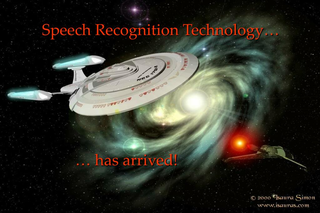 Speech Recognition Technology…