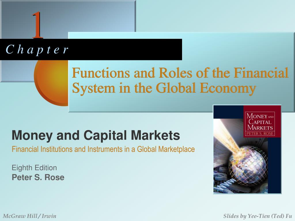 functions and roles of the financial system in the global economy l.
