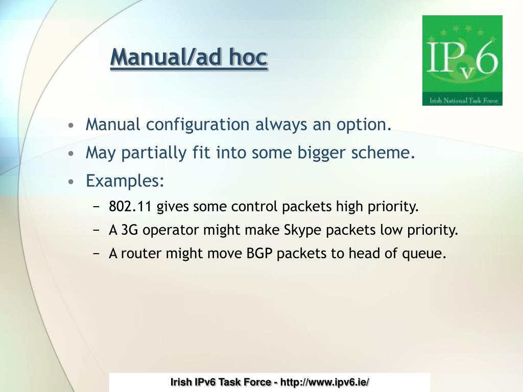 Manual/ad hoc