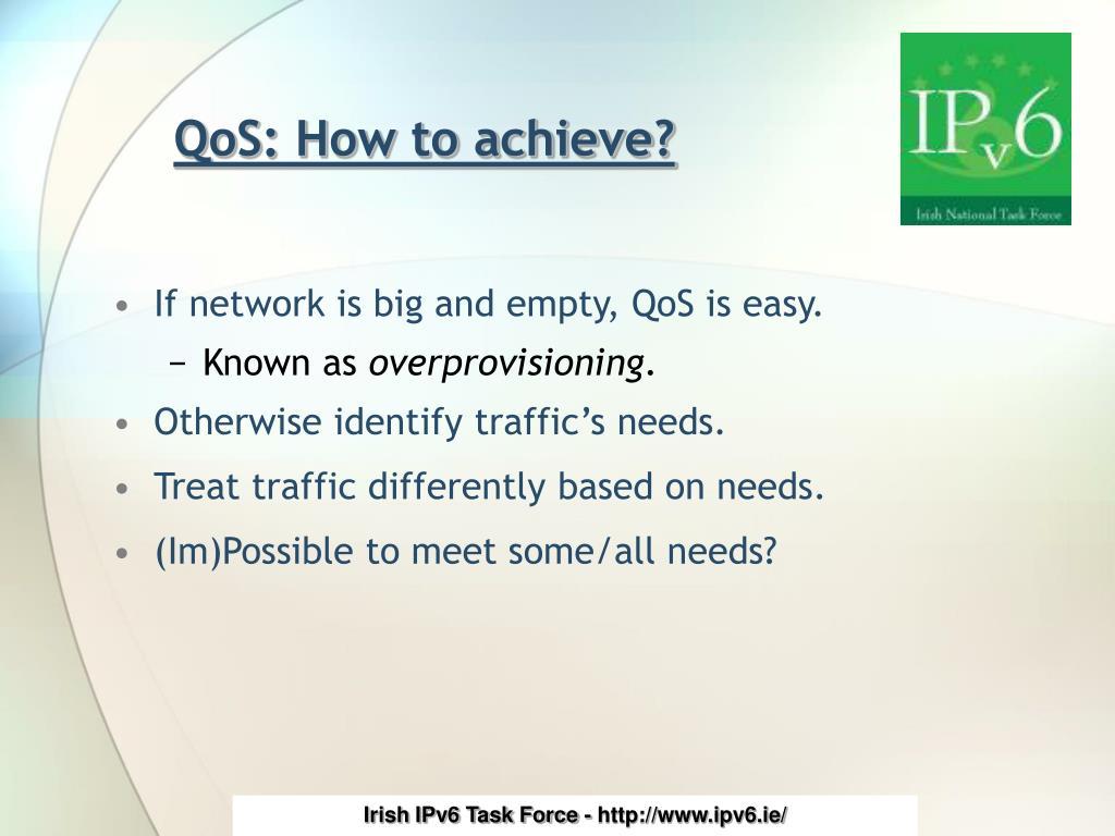 QoS: How to achieve?