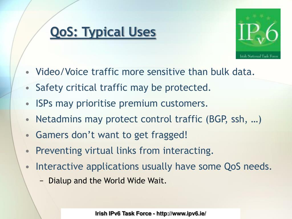 QoS: Typical Uses