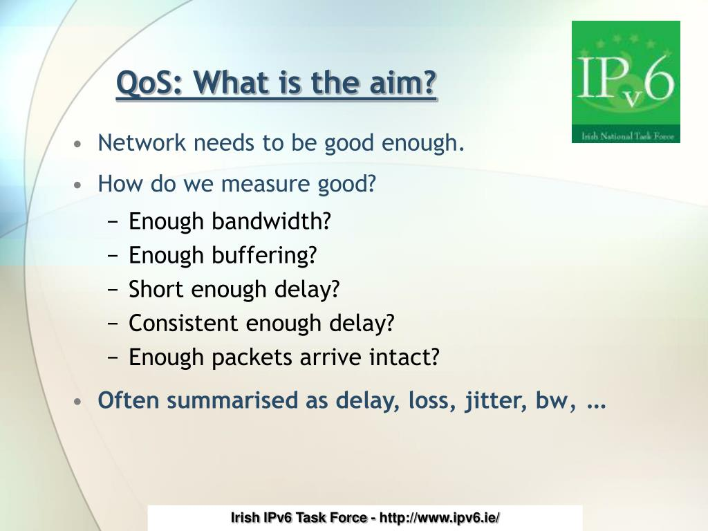 QoS: What is the aim?