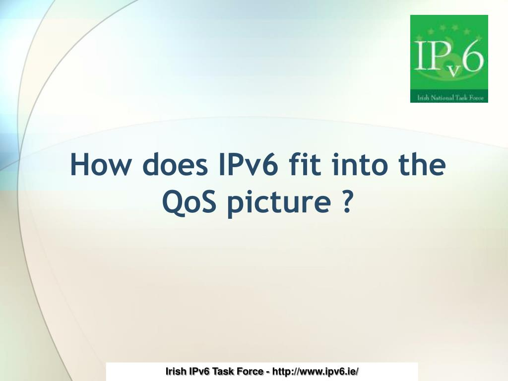 How does IPv6 fit into the QoS picture ?
