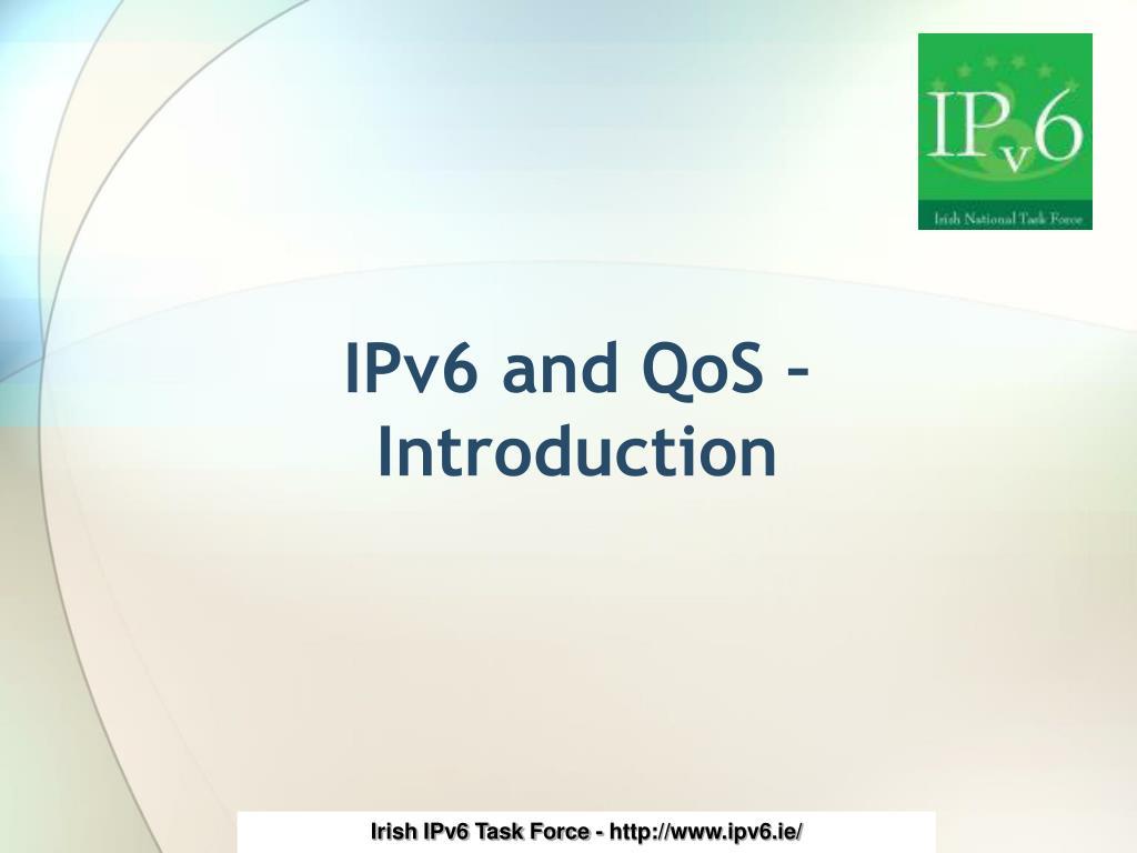 IPv6 and QoS –