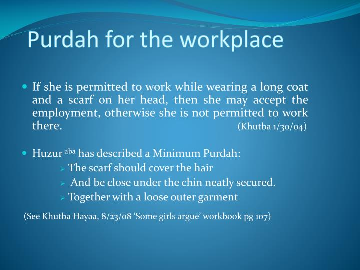 Purdah for the workplace