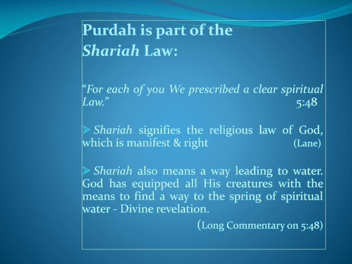 Purdah is part of the