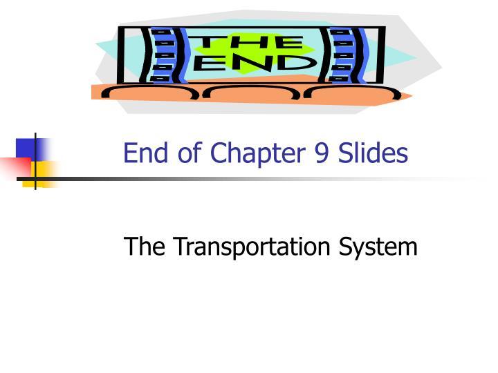 End of Chapter 9 Slides