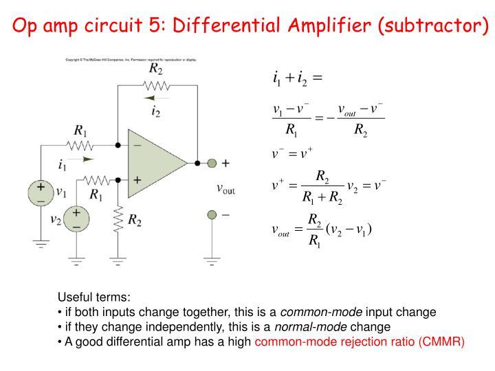 Op amp circuit 5: Differential Amplifier (subtractor)