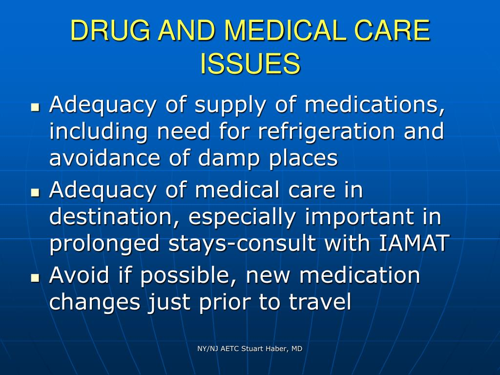 DRUG AND MEDICAL CARE ISSUES