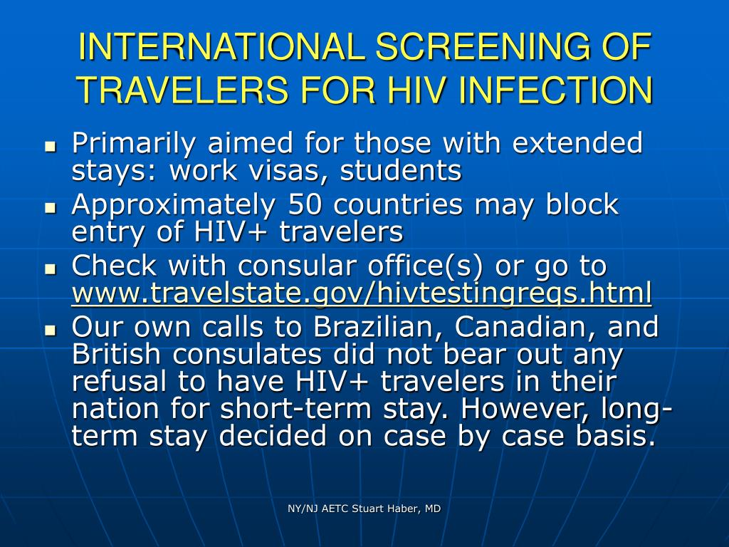 INTERNATIONAL SCREENING OF TRAVELERS FOR HIV INFECTION