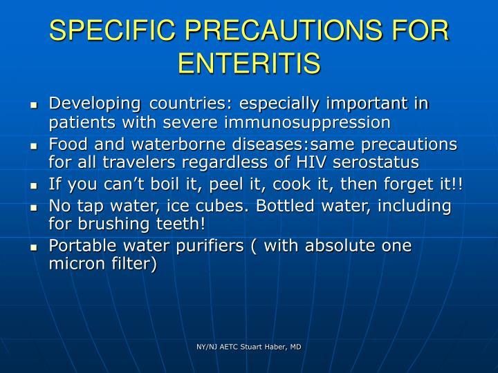 Specific precautions for enteritis