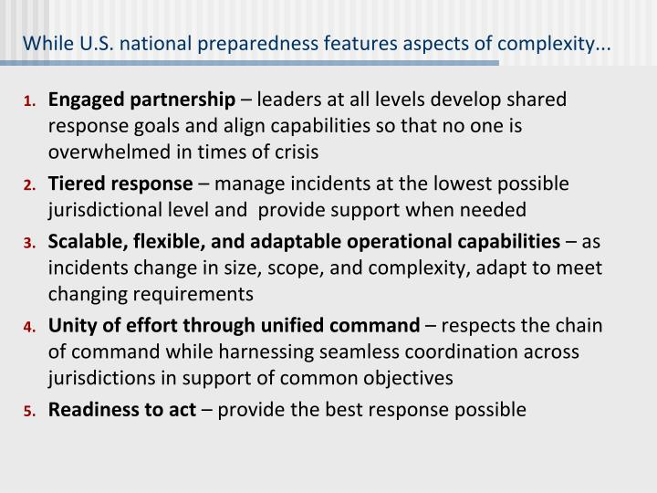 While U.S. national preparedness features aspects of complexity...