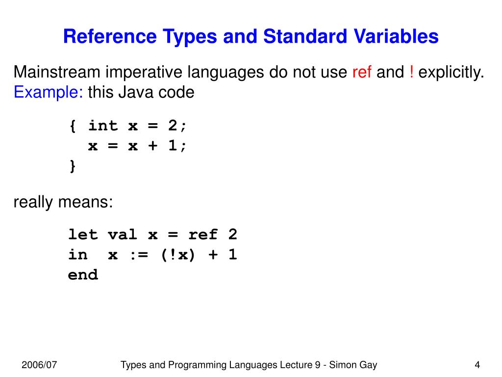 Reference Types and Standard Variables