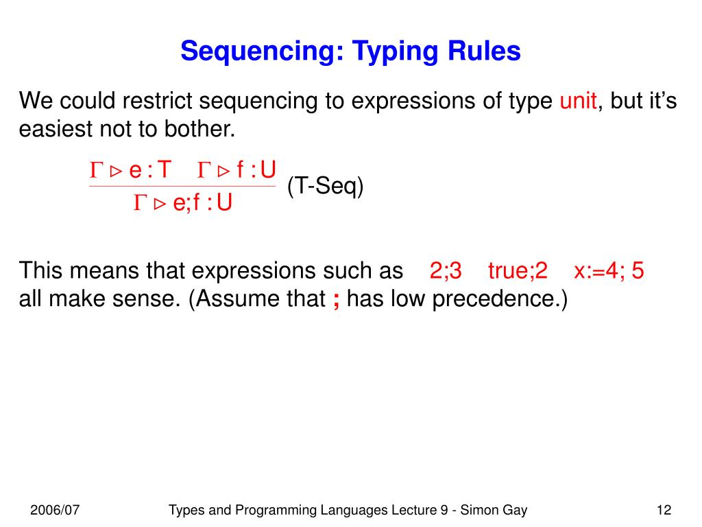 Sequencing: Typing Rules