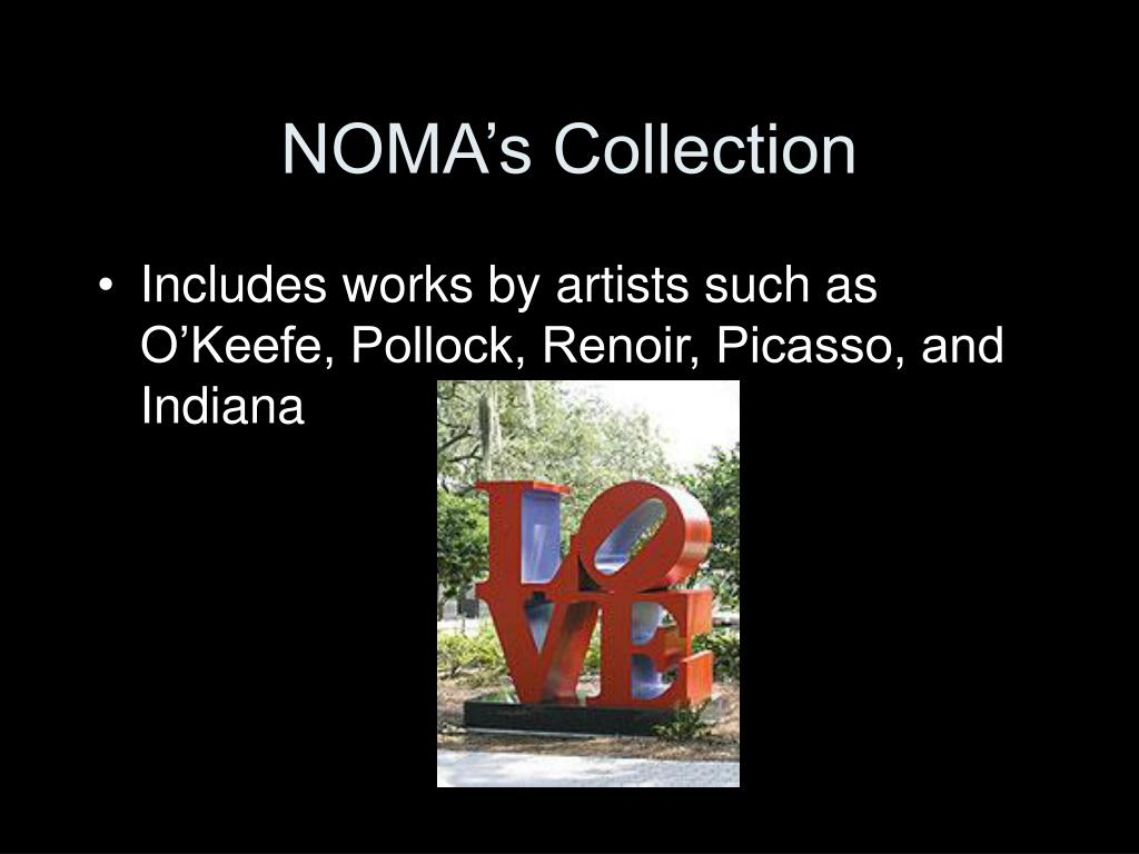 NOMA's Collection