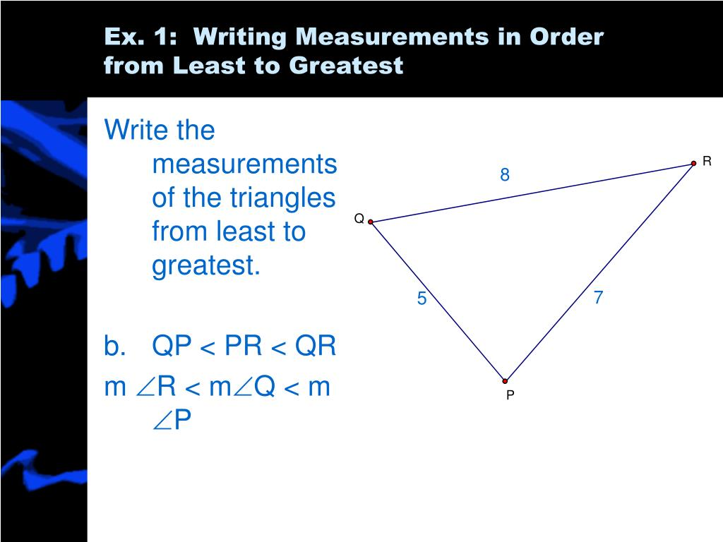 Write the measurements of the triangles from least to greatest.