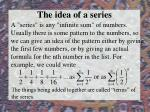 the idea of a series