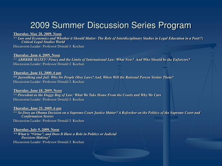 2009 Summer Discussion Series Program