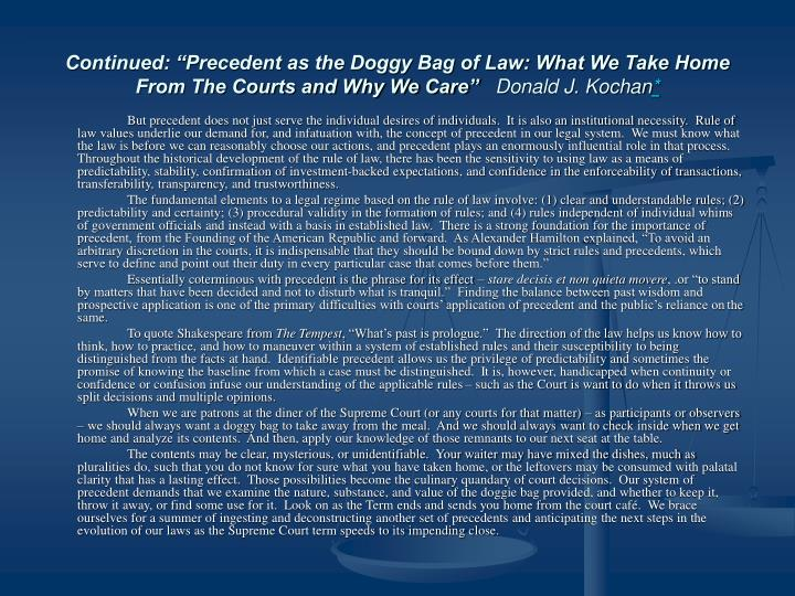 """Continued: """"Precedent as the Doggy Bag of Law: What We Take Home From The Courts and Why We Care"""""""