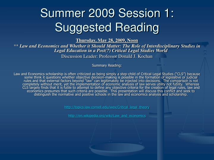 Summer 2009 Session 1: Suggested Reading
