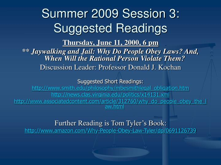 Summer 2009 Session 3: Suggested Readings