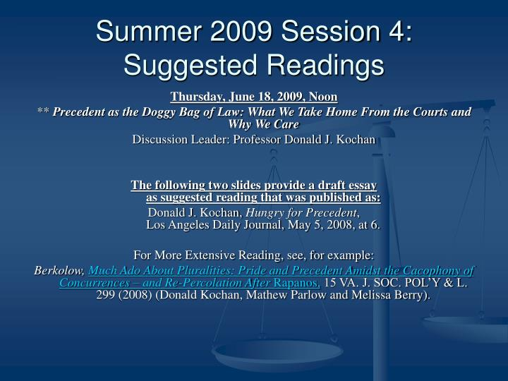 Summer 2009 Session 4: Suggested Readings