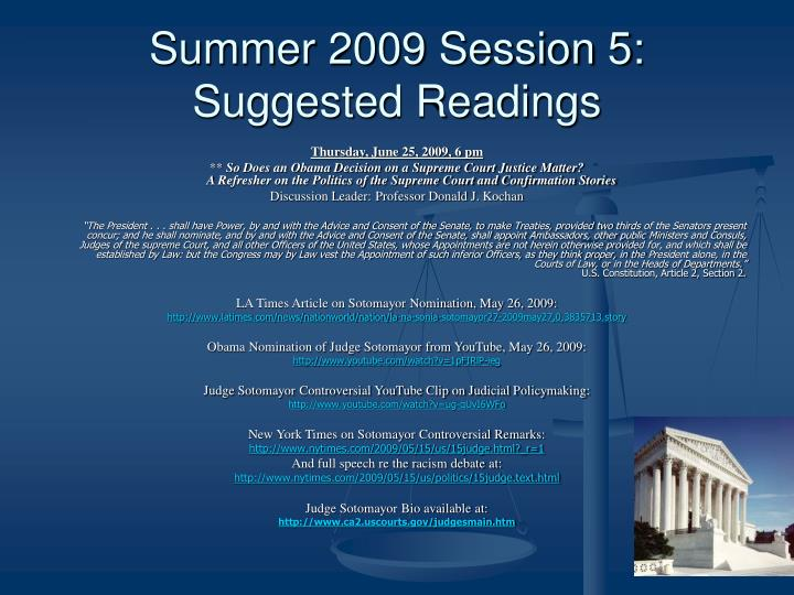 Summer 2009 Session 5: Suggested Readings