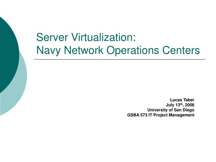 Server virtualization navy network operations centers