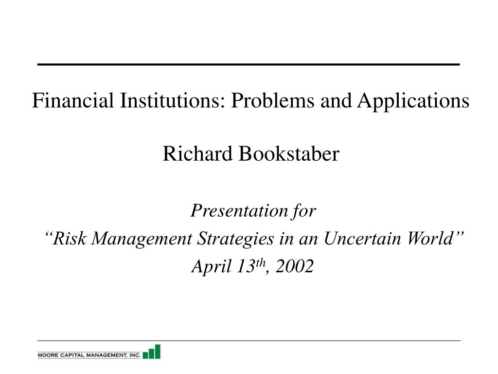 financial institutions problems and applications richard bookstaber l.