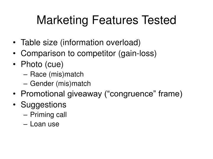 Marketing Features Tested