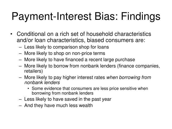 Payment-Interest Bias: Findings
