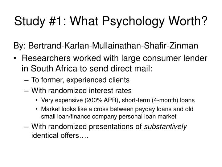 Study 1 what psychology worth
