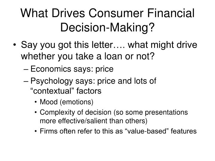 What Drives Consumer Financial Decision-Making?