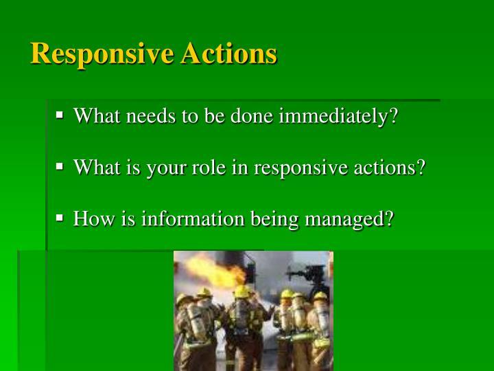Responsive Actions
