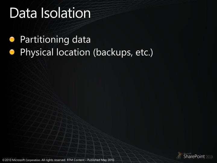 Data Isolation