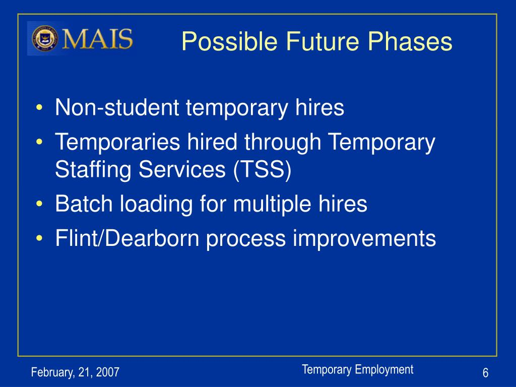 Possible Future Phases