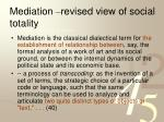 mediation revised view of social totality