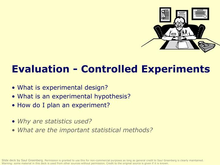 Evaluation controlled experiments